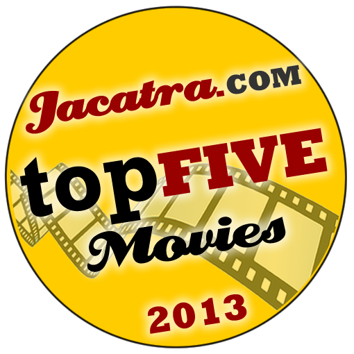 Jacatra's Top Five Movies